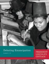 Debating Emancipation - President Lincoln's Cottage