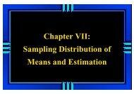 Chapter VII: Sampling Distribution of Means and Estimation