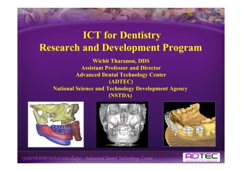 ICT for Dentistry Research and Development Program