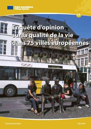 Enquête d'opinion sur la qualité de la vie dans 75 villes européennes