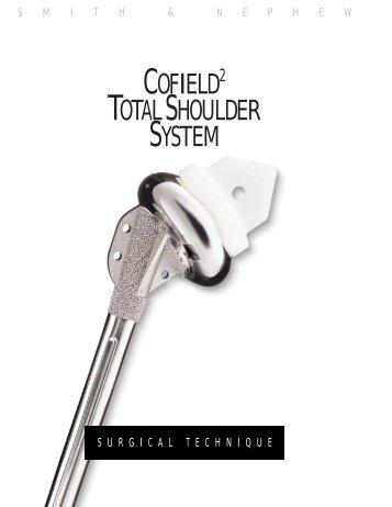 COFIELD TOTALSHOULDER SYSTEM - Bonerepmedical.com