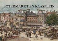 Botermarkt en Kaasplein, Dr. A. Halberstadt 1910 - theobakker.net
