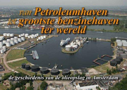 van Petroleumhaven tot grootste benzinehaven ter ... - theobakker.net
