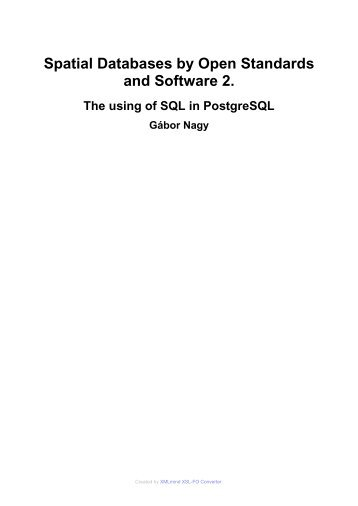 Spatial Databases by Open Standards and Software 2.