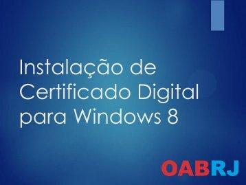 Instalação de Certificado Digital para Windows 8