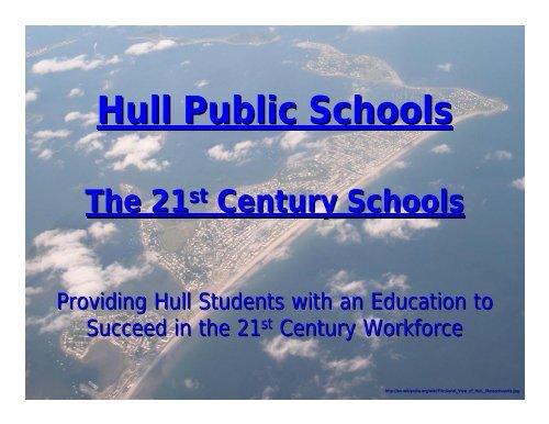 21st Century High School - Town of Hull