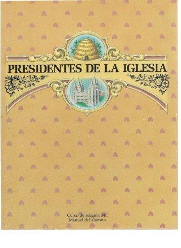 345 PRESIDENTES DE LA IGLESIA.pdf - Cumorah.org