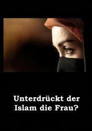 Unterdrückt der Islam die Frau? - Ahmadiyya Muslim Jamaat Schweiz