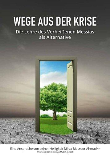 WEGE AUS DER KRISE - Ahmadiyya Muslim Jamaat Schweiz