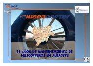 16 AÑOS DE MANTENIMIENTO DE HELICOPTEROS EN ALBACETE