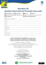 Anmälan till Sweden International Freestyle Cup 2008 - Svenska ...