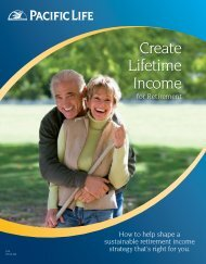 Create Lifetime Income for Retirement - Pacific Life