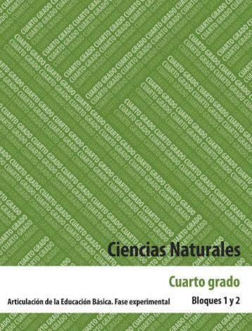Ciencias Naturales 4 - Secretaría de Educación del Estado de ...