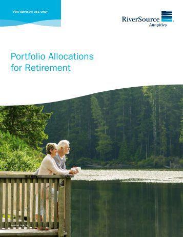 Portfolio Allocations for Retirement - RiverSource