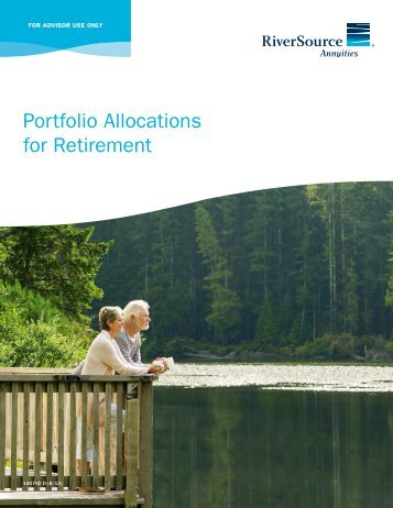 Portfolio Allocations for Retirement - RiverSource