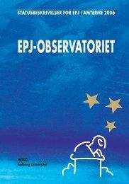 statusbeskrivelser for EPJ i amterne 2006 - EPJ-Observatoriet
