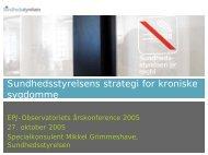 Sundhedsstyrelsens overvejelser om strategi for ... - EPJ-Observatoriet