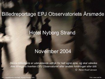 stemningsreportage udarbejdet af Rene R ... - EPJ-Observatoriet