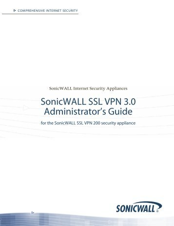 SSL VPN 3.0 Administrator's Guide - Early Field Trial ... - SonicWALL