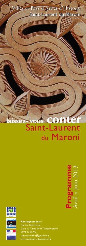 Saint-Laurent du Maroni- avril, mai et juin 2013 - gemdev