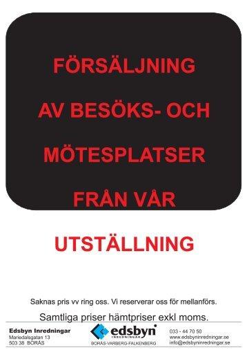 Försäljning Mötesplatser från utställning Borås - Edsbyn Inredningar