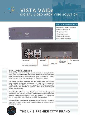 VISTA CCTV VAIDe Digital Video Archiving Solution