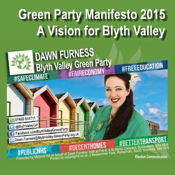 Green Party Manifesto 2015 A Vision for Blyth Valley