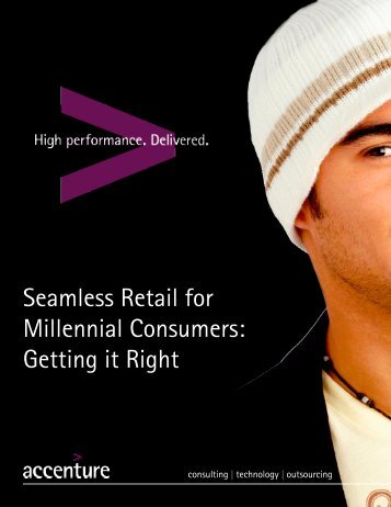 Accenture-Seamless-Retail-for-Millennial-Consumers-Getting-it-Right