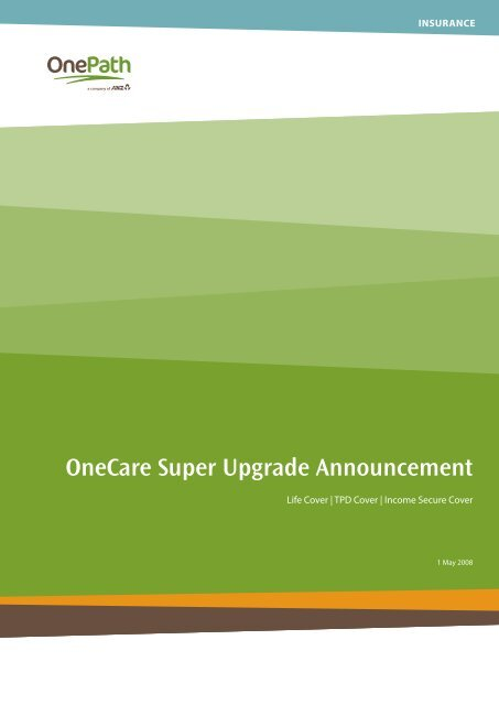 One Path Super >> Onecare Super Upgrade Announcement Onepath