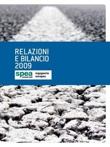 RELAZIONI E BILANCIO 2009 - Spea Ingegneria Europea SpA