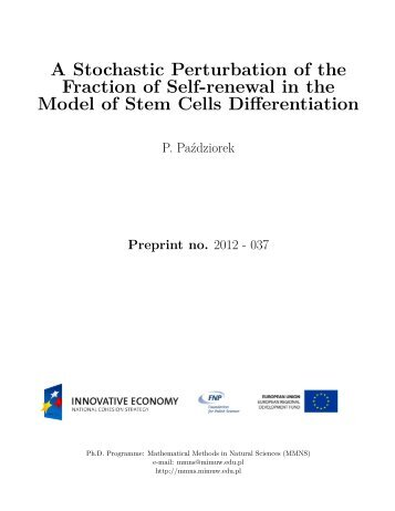 A Stochastic Perturbation of the Fraction of Self-renewal in the ...