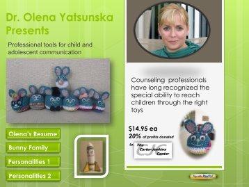 Dr. Olena Yatsunska Presents