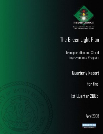 Green Light Plan 2008 1st Quarter Report - The Green Light Plan