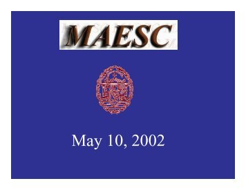 May 10, 2002 - MAESC Home Page