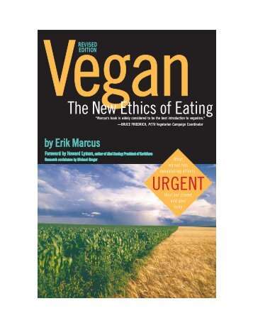 Vegan The New Ethics of Eating (the entire book)