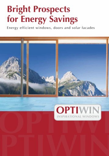 Bright Prospects for Energy Savings - Optiwin
