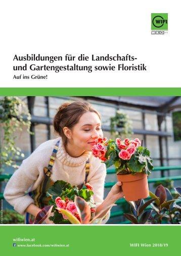 Ausbildungen für die Landschaftsgärtnerei und Floristik im WIFI Wien