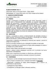 PLANO DE ENSINO 2011-2 DISCIPLINA: Prática na Educação Infantil
