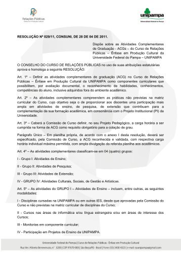 RESOLUÇÃO Nº 029/11, CONSUNI, DE 28 DE 04 DE 2011. Dispõe ...