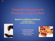 The Tasmanian Response to its Prescription Drug Problems ...