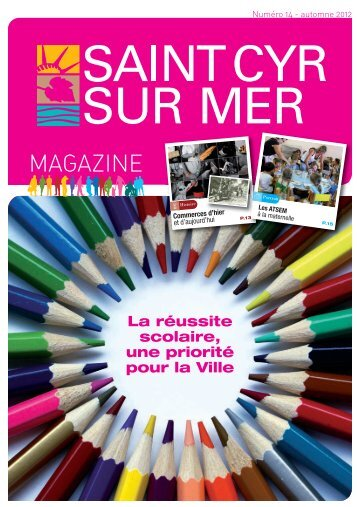 Télécharger le 14 ème numéro-Automne 2012 - Mairie de Saint Cyr ...