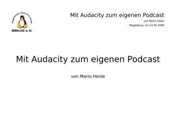 Mit Audacity zum eigenen Podcast