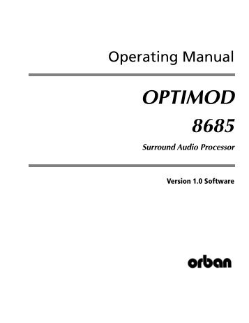 Optimod-Surround 8685 V1.0 Operating Manual - Orban
