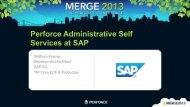 Perforce Administrative Self Services at SAP