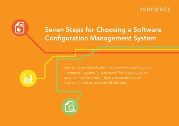 Seven Steps for Choosing a Software Configuration ... - Perforce