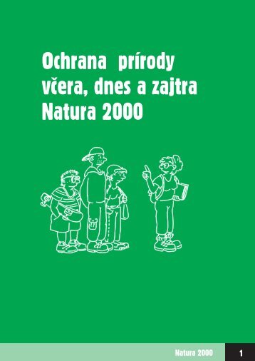 Ochrana prírody včera, dnes a zajtra Natura 2000 - REC Slovensko