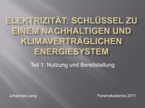 Elektrizität Teil I: Nutzung und Bereitstellung - Institut für ...