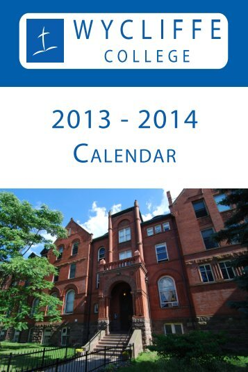 2013-2014 Academic Calendar - Wycliffe College