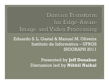 Domain Transform for Edge-Aware Image and Video Processing