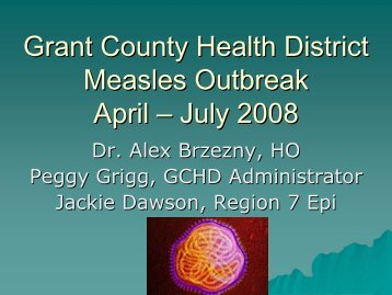 Presentation of Grant County Measles Outbreak